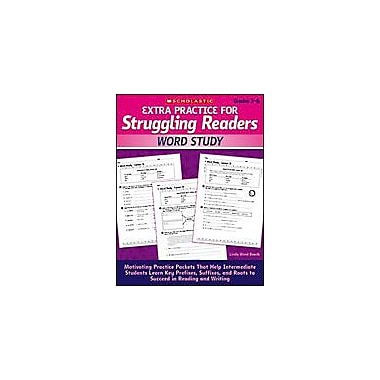 Scholastic Extra Practice for Struggling Readers: Word Study Reading & Writing Workbook, Grade 3 - Grade 6 [Enhanced eBook]