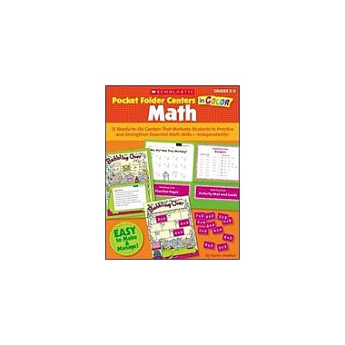 Scholastic Pocket-Folder Centers In Color: Math Grades 2-3 Math Workbook, Grade 2 - Grade 3 [Enhanced eBook]