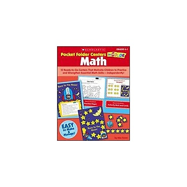 Scholastic Pocket-Folder Centers In Color: Math Grades K-1 Math Workbook, Kindergarten - Grade 1 [eBook]