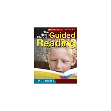 Scholastic The Next Step In Guided Reading Reading & Writing Workbook, Kindergarten - Grade 8 [Enhanced eBook]