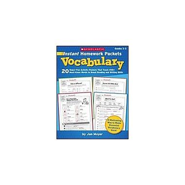 Scholastic Instant Homework Packets: Vocabulary Language Arts Workbook, Grade 3 - Grade 5 [eBook]