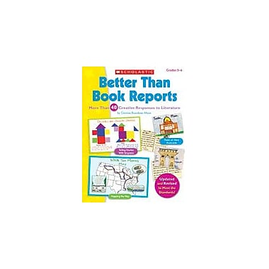 Scholastic Better Than Book Reports Reading & Writing Workbook, Grade 2 - Grade 6 [Enhanced eBook]