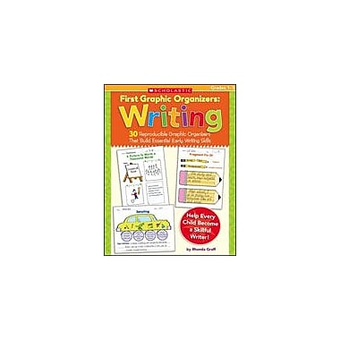 Scholastic First Graphic Organizers: Writing Reading & Writing Workbook, Grade 1 - Grade 3 [Enhanced eBook]