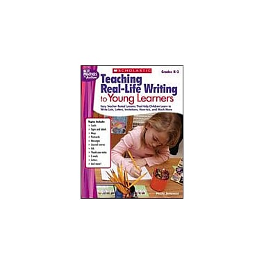 Scholastic Teaching Real-Life Writing To Young Learners Reading & Writing Workbook, Kindergarten - Grade 2 [Enhanced eBook]