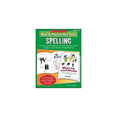 Scholastic Read and Practice Mini-Books: Spelling Language Arts Workbook, Grade 2 - Grade 4 [Enhanced eBook]
