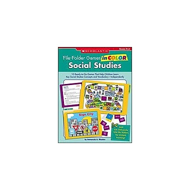Scholastic File-Folder Games In Color: Social Studies Problem Solving Workbook, Kindergarten - Grade 2 [Enhanced eBook]