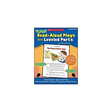 Scholastic Funny Read-Aloud Plays With Leveled Parts Reading & Writing Workbook, Grade 4 - Grade 6 [eBook]