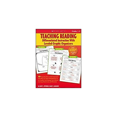 Scholastic Teaching Reading: Differentiated Instruction With Leveled Graphic Organizers, Grade 1 - Grade 3 [Enhanced eBook]