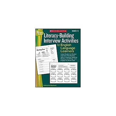Scholastic Literacy-Building Interview Activities for English Language Learners, Grade 2 - Grade 5 [Enhanced eBook]