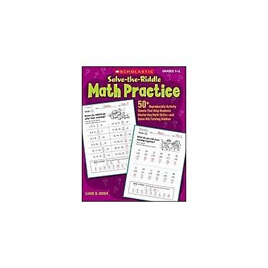 Scholastic Solve-The-Riddle Math Practice Math Workbook, Grade 1 - Grade 2 [Enhanced eBook]