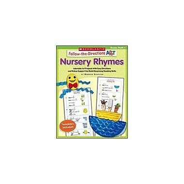 Scholastic Follow-The-Directions Art: Nursery Rhymes Art & Music Workbook, Preschool - Grade 1 [eBook]