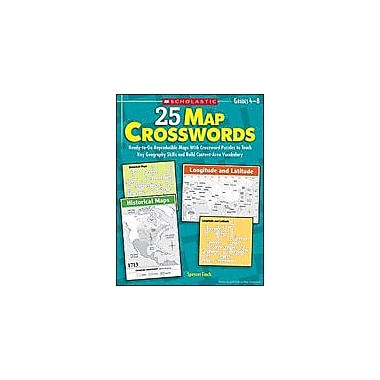 Scholastic 25 Map Crosswords Social Studies Workbook, Grade 4 - Grade 8 [eBook]