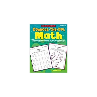 Scholastic Connect-The-Dot Math Math Workbook, Grade 2 - Grade 3 [Enhanced eBook]