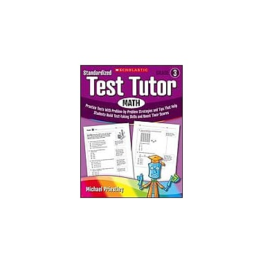 Scholastic Standardized Test Tutor: Math Math Workbook, Grade 3 [Enhanced eBook]