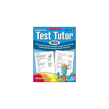 Scholastic Standardized Test Tutor: Math Math Workbook, Grade 4 [Enhanced eBook]