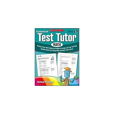 Scholastic Standardized Test Tutor: Math Math Workbook, Grade 5 [Enhanced eBook]
