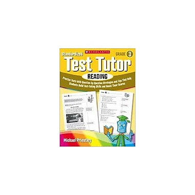 Scholastic Standardized Test Tutor: Reading Reading & Writing Workbook, Grade 3 [eBook]