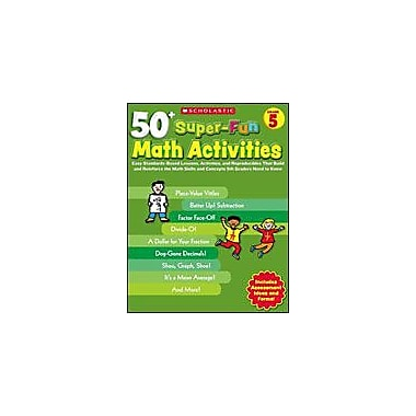 Scholastic 50+ Super-Fun Math Activities: Grade 5 Puzzles Workbook, Grade 5 [eBook]