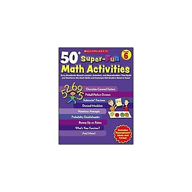Scholastic 50+ Super-Fun Math Activities: Grade 6 Puzzles Workbook, Grade 6 [Enhanced eBook]