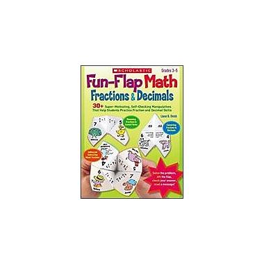 Scholastic Fun-Flap Math: Fractions and Decimals Math Workbook, Grade 3 - Grade 5 [eBook]