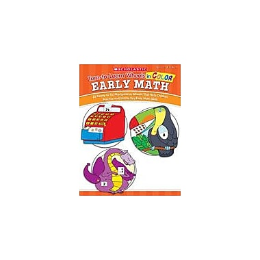 Scholastic Turn-To-Learn Wheels In Color: Early Math Math Workbook, Preschool - Grade 1 [eBook]