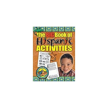 Gallopade International The Big Book of Hispanic Activities Social Studies Workbook, Grade 2 - Grade 6 [eBook]