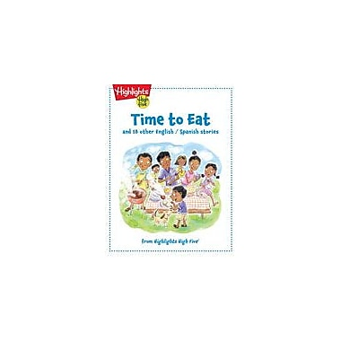 Highlights for Children Time to Eat and 18 Other English/Spanish Stories Fiction Workbook, Kindergarten - Grade 1 [eBook]