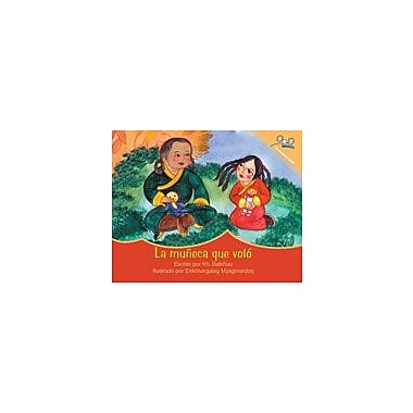 International Step by Step The Doll That Flew Away (Spanish) Reading & Writing Workbook, Kindergarten - Grade 5 [eBook]
