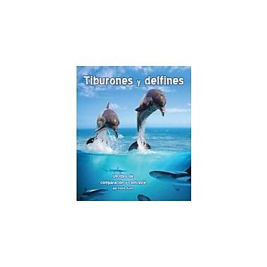 Arbordale Publishing Tiburones Y Delfines: Un Libro De Comparacion Y Contraste Workbook, Kindergarten - Grade 3 [eBook]