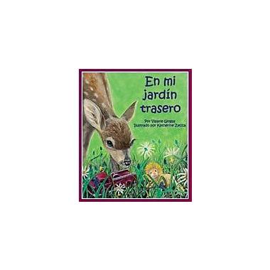 Arbordale Publishing In My Backyard (En Mi Jardin Trasero) Science Workbook, Grade 3 [eBook]