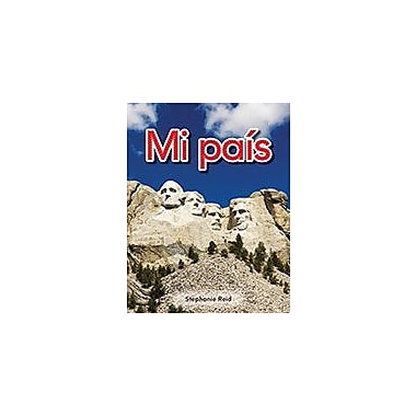 Shell Education Literacy, Language and Learning: Early Childhood Themes: Mi Pais: Mi Pais (My Country) Workbook [Enhanced eBook]