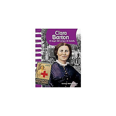 Shell Education Primary Source Readers: Biografias De Estado Unidenses: Clara Bareader's Theateron Workbook [Enhanced eBook]
