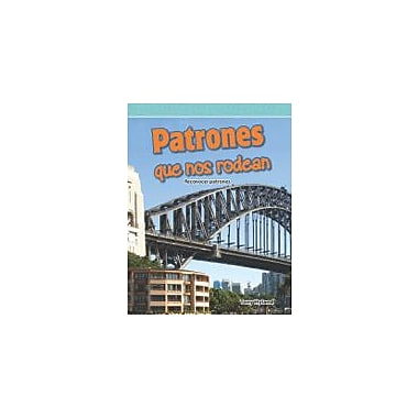 Shell Education Patrones Que Nos Rodean (Patterns Around Us) Language Arts Workbook, Grade 4 [eBook]
