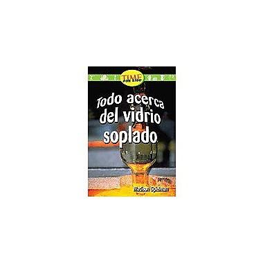 Shell Education Early Fluent: Todo Acerca Del Vidrio Soplado (All About Hand-Blown Gl) Workbook [Enhanced eBook]