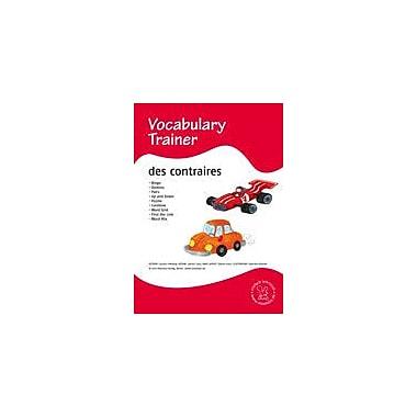 Miamaus Verlag Publishing French Vocabulary Trainer: Opposites Language Arts Workbook, Grade 1 - Grade 5 [eBook]