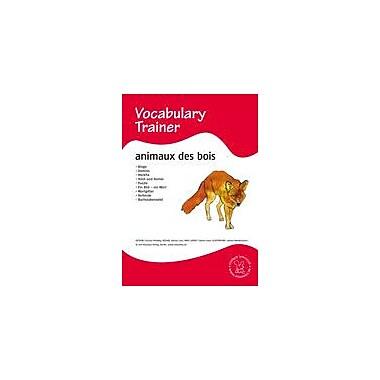 Miamaus Verlag Publishing French Vocabulary Trainer: Animals In the Forest Language Arts Workbook, Grade 1 - Grade 5 [eBook]