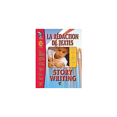On The Mark Press La Redaction De Textes/Story Writing (French/English) Language Arts Workbook, Grade 1 - Grade 3 [eBook]