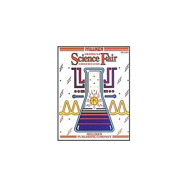 Milliken Publishing Science Fair Science Workbook, Grade 5 - Grade 8 [eBook]
