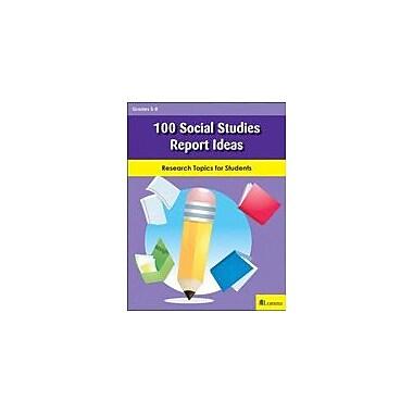 Milliken Publishing 100 Social Studies Report Ideas Geography Workbook, Grade 5 - Grade 8 [eBook]