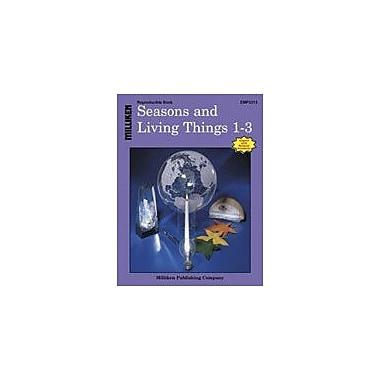 Milliken Publishing Seasons and Living Things Science Workbook, Grade 1 - Grade 3 [eBook]