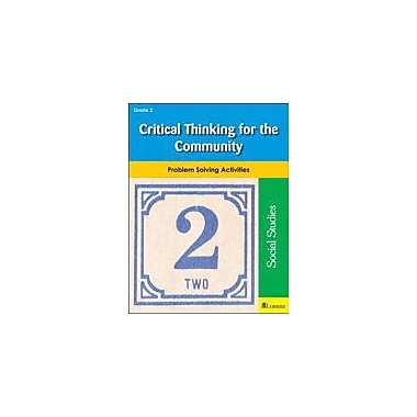 Milliken Publishing Critical Thinking For the Community Problem Solving Workbook, Grade 2 [eBook]