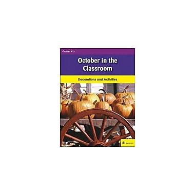 Milliken Publishing October In the Classroom Cross-Curricular Workbook, Kindergarten - Grade 3 [eBook]