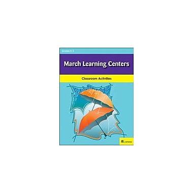 Milliken Publishing March Learning Centers Cross-Curricular Workbook, Kindergarten - Grade 3 [eBook]