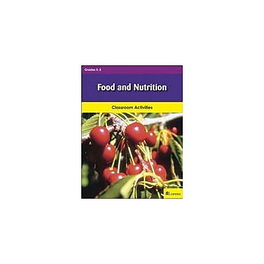 Milliken Publishing Food and Nutrition Cross-Curricular Workbook, Kindergarten - Grade 3 [eBook]