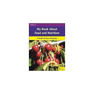 Milliken Publishing My Book About Food and Nutrition Language Arts Workbook, Kindergarten - Grade 3 [eBook]