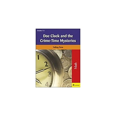 Milliken Publishing Doc Clock and the Crime-Time Mysteries Math Workbook, Grade 1 - Grade 3 [eBook]