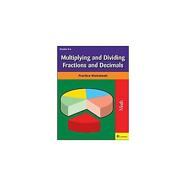 Milliken Publishing Multiplying and Dividing Fractions and Decimals Math Workbook, Grade 4 - Grade 6 [eBook]