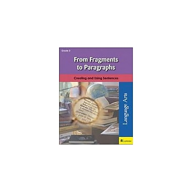 Milliken Publishing From Fragments to Paragraphs Grammar Workbook, Grade 3 [eBook]