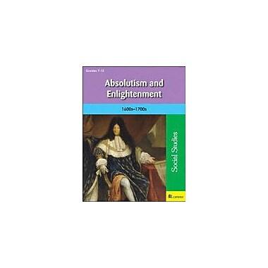 Milliken Publishing Absolutism and Enlightenment Social Studies Workbook, Grade 7 - Grade 12 [eBook]