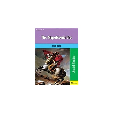 Milliken Publishing The Napoleonic Era Social Studies Workbook, Grade 7 - Grade 12 [eBook]